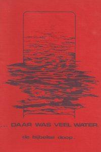 Daar was veel water, de bijbelse doop-Stichting Sjofar