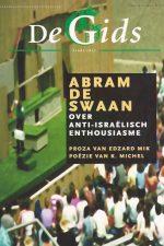 De Gids nr. 5 2005-Abram de Swaan over Anti-Israelisch enthousiasme en proza van Edzard Mik en poezie van K. Michel-9050186890