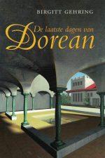 De laatste dagen van Dorean-Birgitt Gehring-9061406463