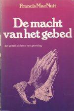 De macht van het gebed-Francis MacNutt-9063180152-9789063180157