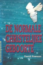 De normale christelijke geboorte-David Pawson-9076880182-9789076880181