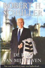 De reis van mijn leven-Robert H. Schuller-9021535556-9789021535555