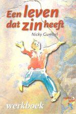 Een Leven dat Zin heeft, werkboek-Nicky Gumbel