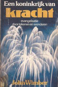Een koninkrijk van kracht-John Wimber-9060674340