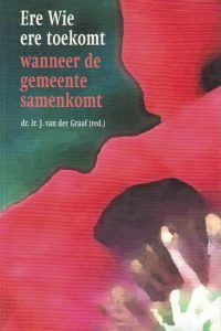 Ere wie ere toekomt-J. van der Graaf-9058293130