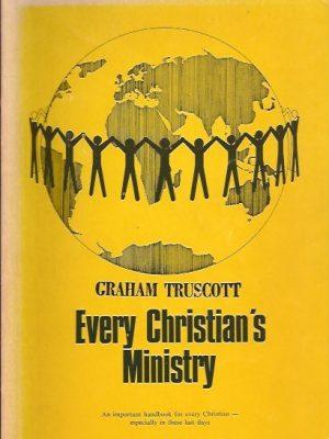 Every Christian's Ministry-Graham Truscott-0919213359