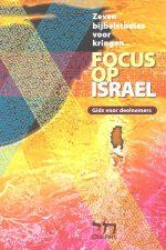 Focus op Israel-Gids voor deelnemers-Christenen voor Israel-9073632226-9789073632226
