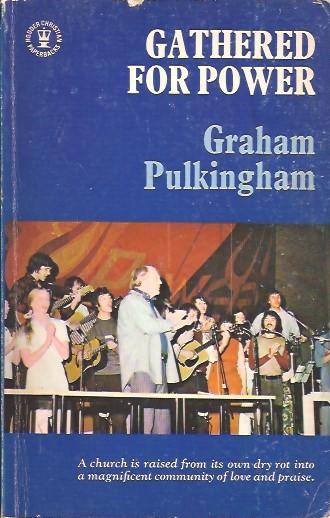 Gathered For Power-Graham Pulkingham-0340192364