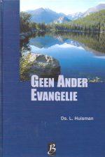 Geen ander evangelie-Ds. L. Huisman-9075957254-9789075957259