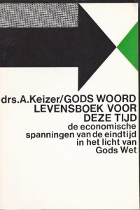 Gods Woord levensboek voor deze tijd-A. Keizer-9060641094