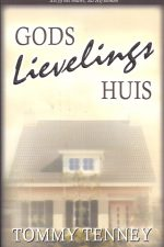 Gods lievelingshuis-Tommy Tenney-9075226373-9789075226379