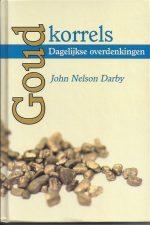 Goudkorrels-John Nelson Darby-9789059073241