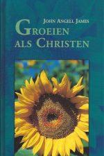 Groeien als christen-John Angell James-9061407656-9789061407652
