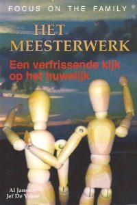 Het Meesterwerk-Een verfrissende kijk op het huwelijk-Al Janssen & Jef De Vriese-906067913X-9071813258