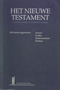 Het Nieuwe Testament-in de herziening van de Statenvertaling-Tweede deeluitgave-9065392920-9789065392923