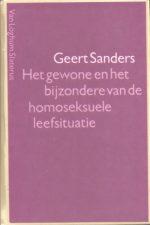 Het gewone en het bijzondere van de homoseksuele leefsituatie-Geert Sanders-9060016343