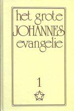 Het grote Johannes Evangelie-Deel 1-Jakob Lorber-9065564012-9789065564016