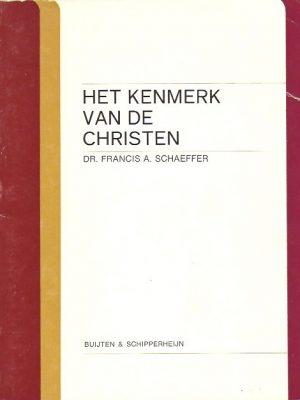 Het kenmerk van de Christen-Francis A. Schaeffer-9060641701-2e druk
