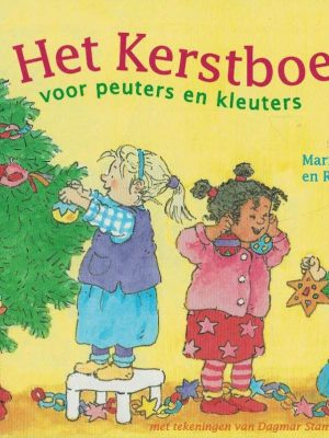 Het kerstboek voor peuters en kleuters-Marianne Busser-9051085141