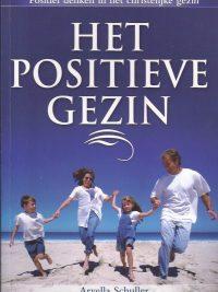 Het positieve gezin-Arvella Schuller-9789080963375