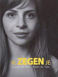 Ik zegen je-Willem de Vink-9789085202011