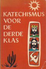 Katechismus voor de derde klas-Bisdom Paramaribo, 1962