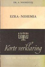 Korte verklaring van de heilige schrift-Ezra-Nehemia-Dr. A. Noordtzij-9024235502