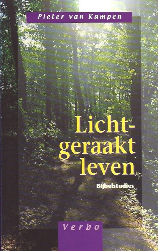 Licht-geraakt leven-Pieter van Kampen-9029714484-9789029714488