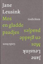 Mos en gladde paadjes, gedichten-Jane Leusink-9023990773-9789023990772