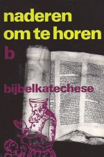 Naderen om te horen-bijbelkatechese B-9030402164