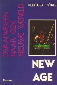 New Age dwaalwegen naar een nieuwe wereld-Reinhard Konig-9063531621