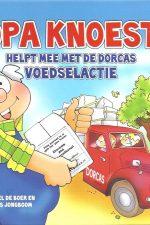 Opa Knoest helpt mee met de Dorcas voedselactie-Michel de Boer en Frits Jongboom-9789087820145