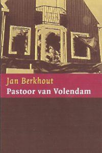 Pastoor van Volendam, een dagboek-Jan Berkhout-9043506826-9789043506823