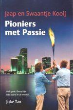 Pioniers met passie-Jaap en Swaantje Kooij-Joke Tan-9080723924-9789080723924