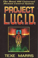Project L.U.C.I.D.-Texe Marrs-1884302025-9781884302022