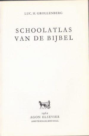 Schoolatlas van de Bijbel-Luc.H. Grollenberg-1962_P