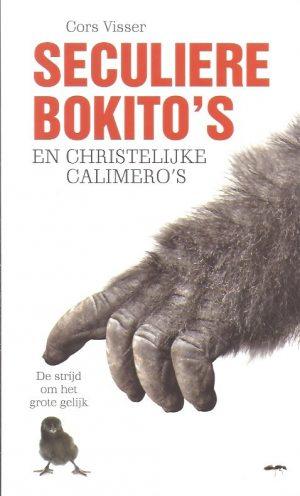 Seculiere Bokito's en christelijke Calimero's-Cors Visser-9789058819246