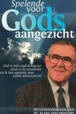 Spelende voor Gods aangezicht-Klaas van Twillert-9789064422270
