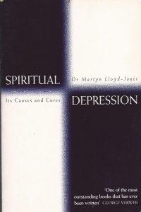 Spiritual depression, its causes and cure-Martyn Lloyd-Jones-0551031654-9780551031654