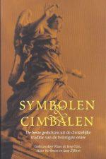 Symbolen en cimbalen-de beste gedichten uit de christelijke traditie van de twintigste eeuw-9789023990307