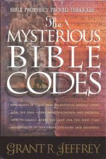 The Mysterious Bible Codes-Grant R. Jeffrey-084991325X-9780849913259