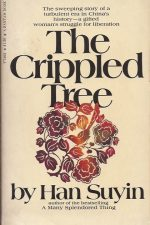 The crippled tree-Han Suyin-0224610058