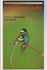 Vogels in het land van de Bijbel-Yossi Eshbol-Uzi Paz-9080166022