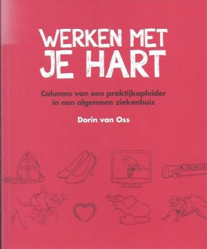 Werken met je hart-Dorin van Oss-9789082007909