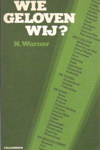 Wie geloven wij-N. Warner-9026608071