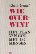 Wie overwint-het plan van God met de mensen-Els de Graaf-9024223695