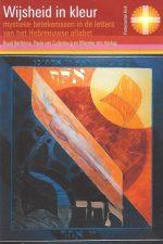 Wijsheid in kleur-Mystieke betekenissen in de letters van het Hebreeuwse alfabet-9080118966-9789080118966