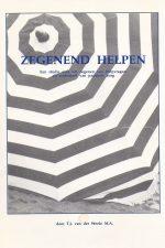 Zegenend helpen-T.J. van der Weele-9080093610