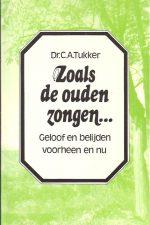 Zoals de ouden zongen-C.A. Tukker-9061400856