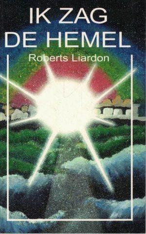 Ik zag de hemel-Roberts Liardon-9074115187